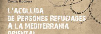 L'acollida de persones refugiades a la Mediterrània oriental