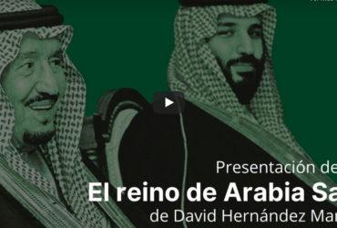 """[Vídeo] Presentació llibre """"El reino de Arabia Saudí y la hegemonía de Oriente Medio"""""""