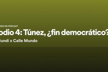 [Podcast] Túnez, ¿fin democrático?